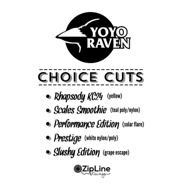 ZipLine x YoYoRaven Choice Cuts string pack
